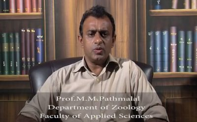 Prof M M Pathmalal Dept of Zoology