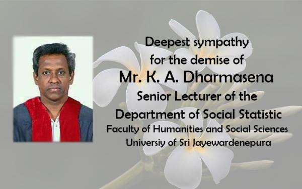 K. A. Dharmasena Senior Lecturer