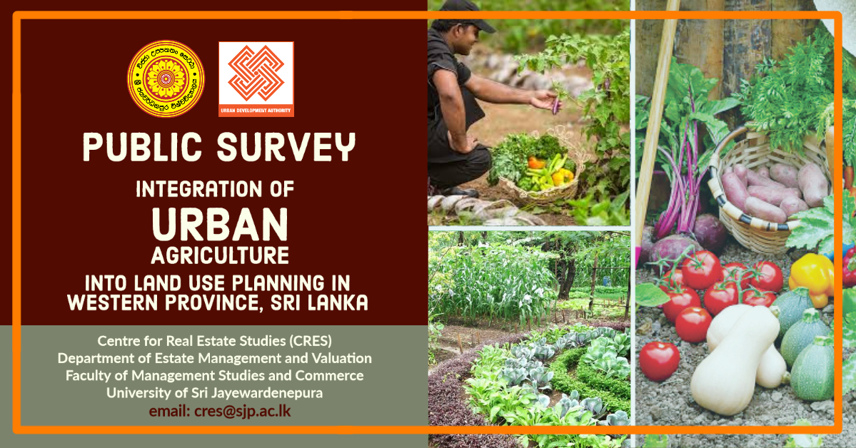 Public Survey On Integration Of Urban Agriculture Into Land Use Planning In Western Province Sri Lanka Usj University Of Sri Jayewardenepura Sri Lanka